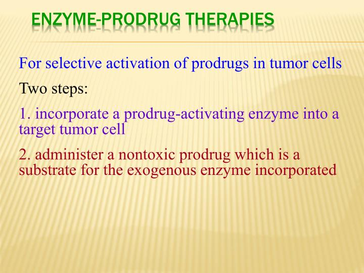 Enzyme-Prodrug Therapies