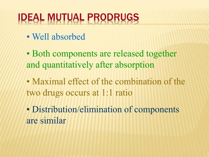 Ideal Mutual Prodrugs