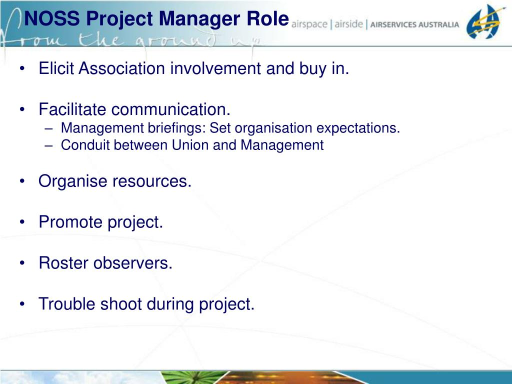 NOSS Project Manager Role