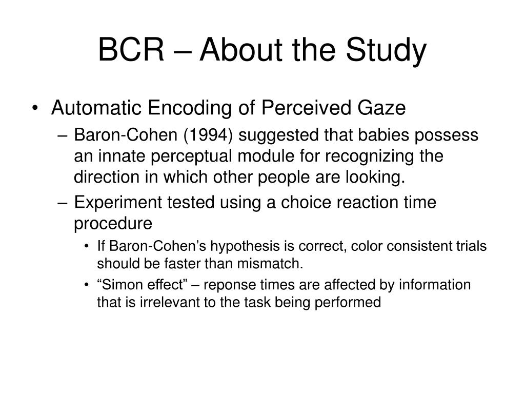 BCR – About the Study