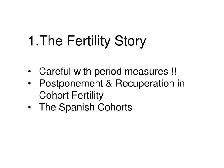 The Fertility Story