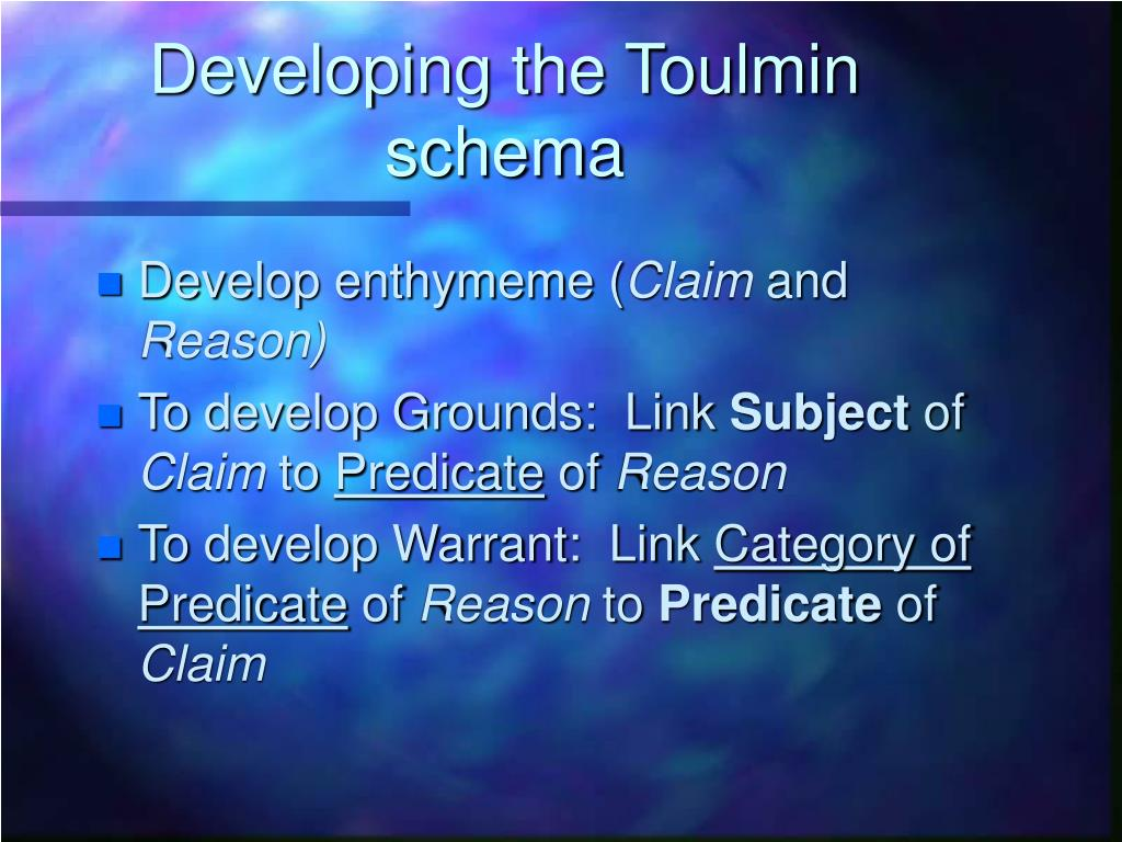 Developing the Toulmin schema