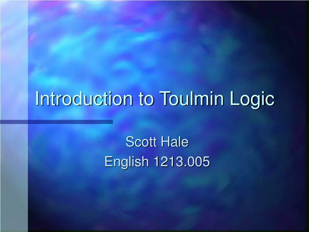 introduction to toulmin logic l.