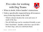 five rules for working with dog teams12