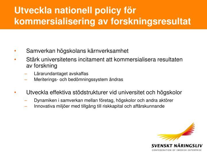 Utveckla nationell policy för kommersialisering av forskningsresultat