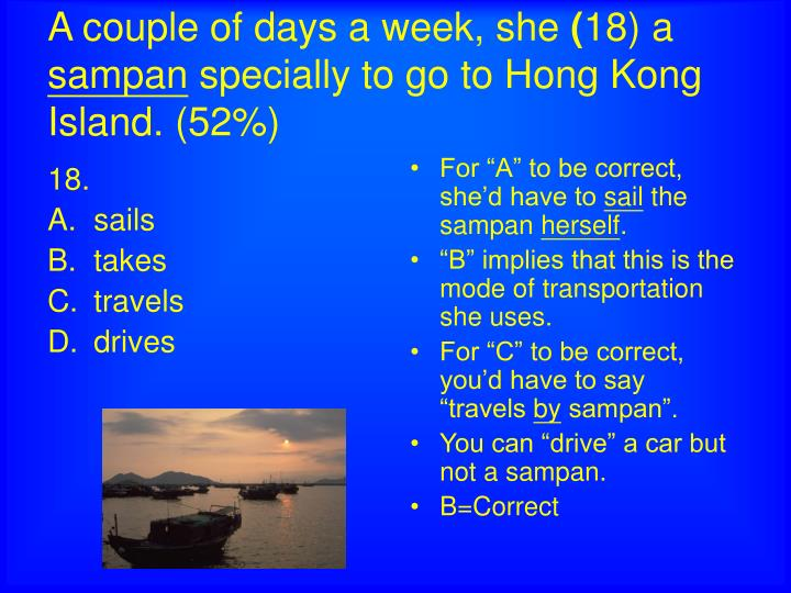 A couple of days a week she 18 a sampan specially to go to hong kong island 52