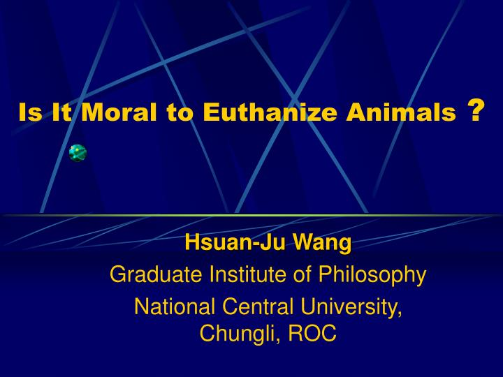Is it moral to euthanize animals