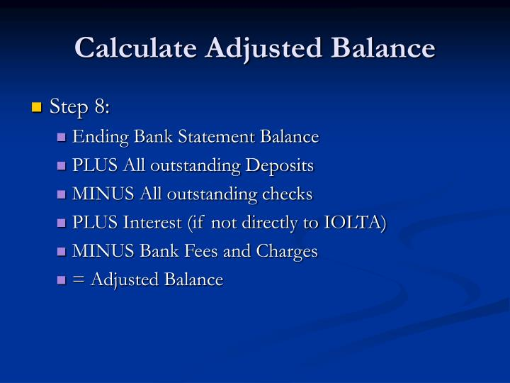 Calculate Adjusted Balance