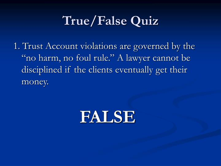 True/False Quiz