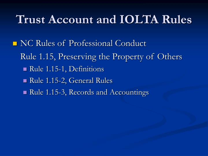 Trust Account and IOLTA Rules