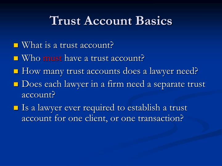 Trust Account Basics