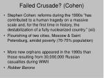 failed crusade cohen