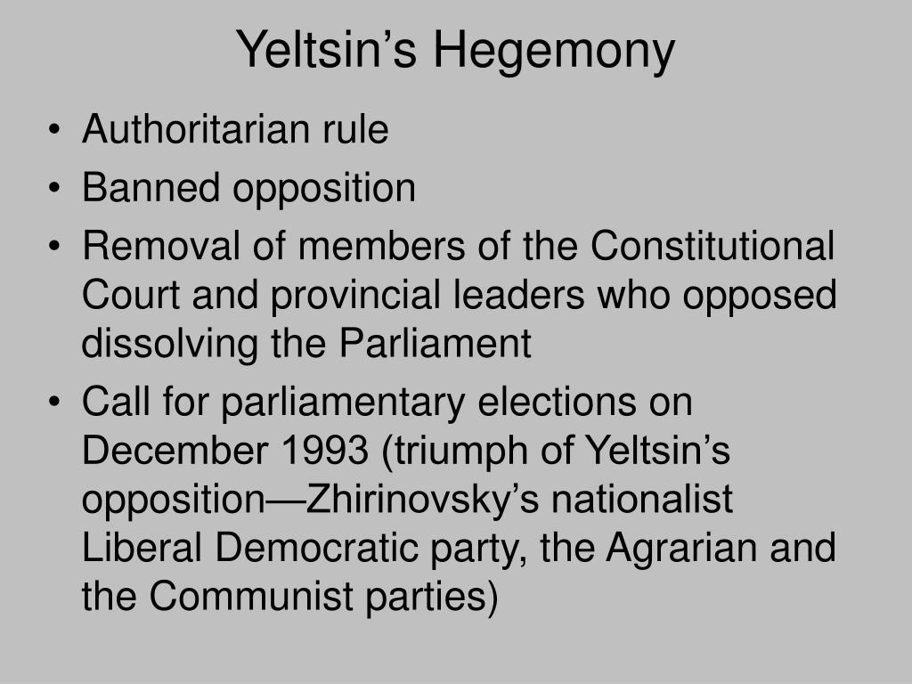 Yeltsin's Hegemony