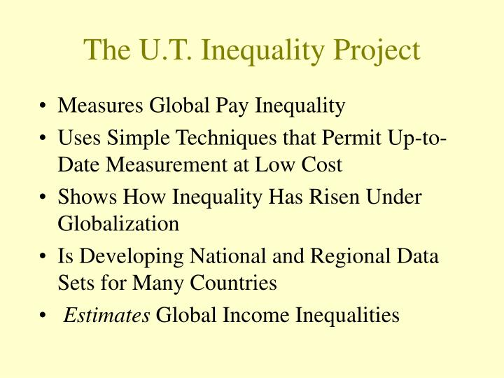The u t inequality project