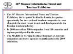 16 th moscow international travel and tourism exhibition