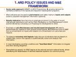 1 ard policy issues and m e framework1