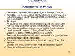 3 indicators country validations