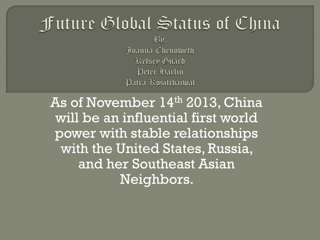 future global status of china by joanna chenoweth kelsey guard peter harlin patra kositchaiwat l.