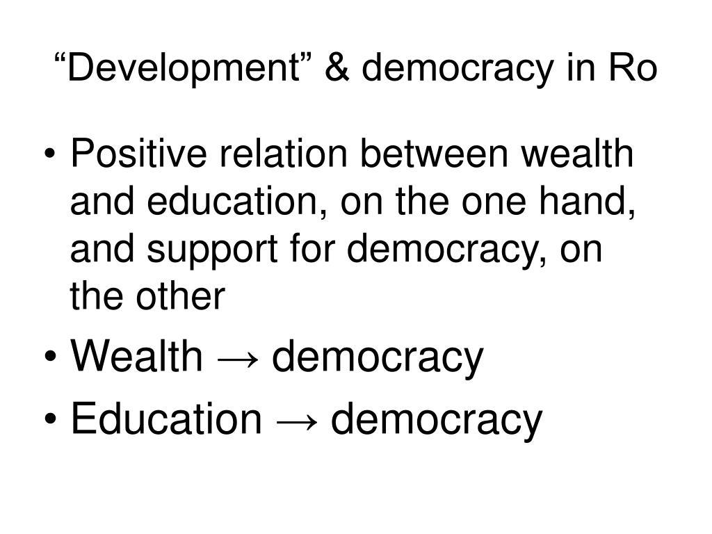 """""""Development"""" & democracy in Ro"""