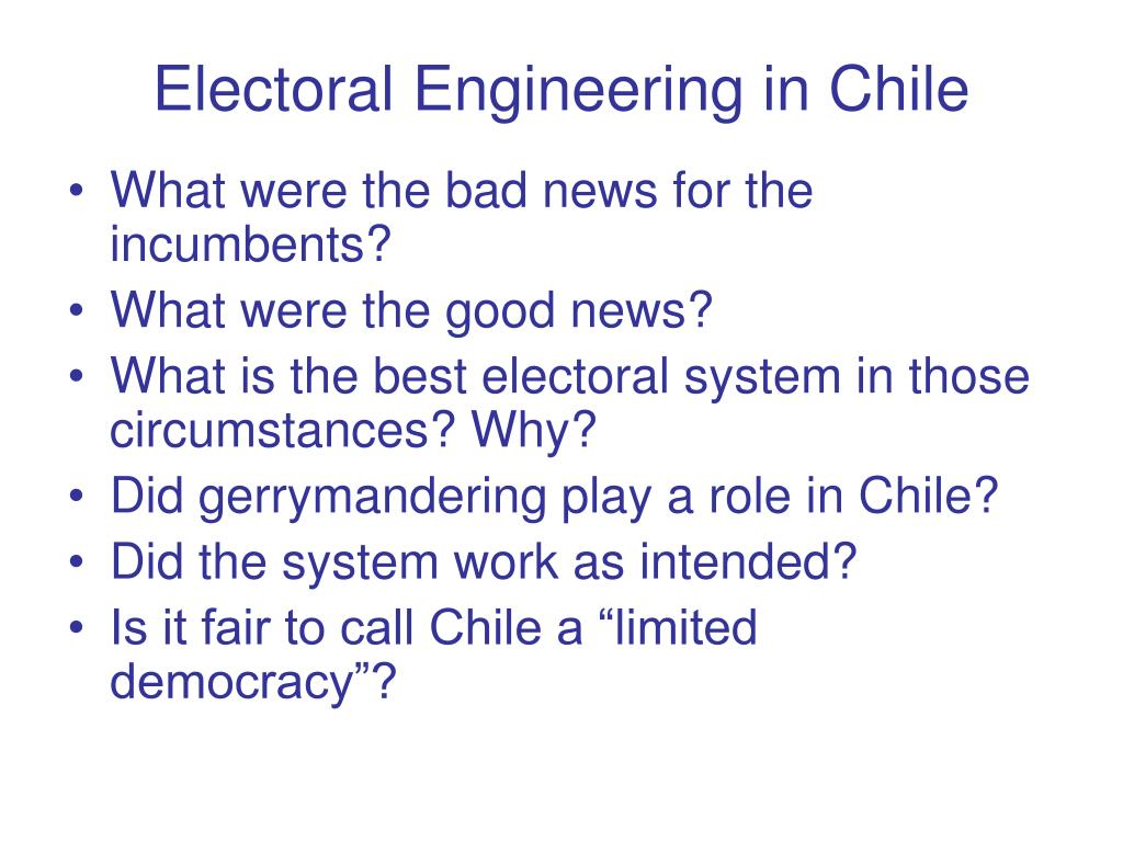 Electoral Engineering in Chile