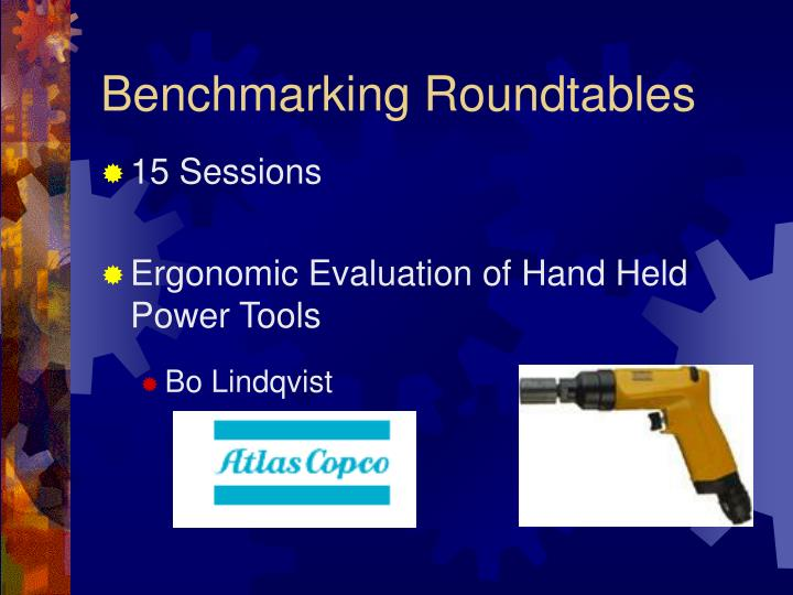 Benchmarking Roundtables