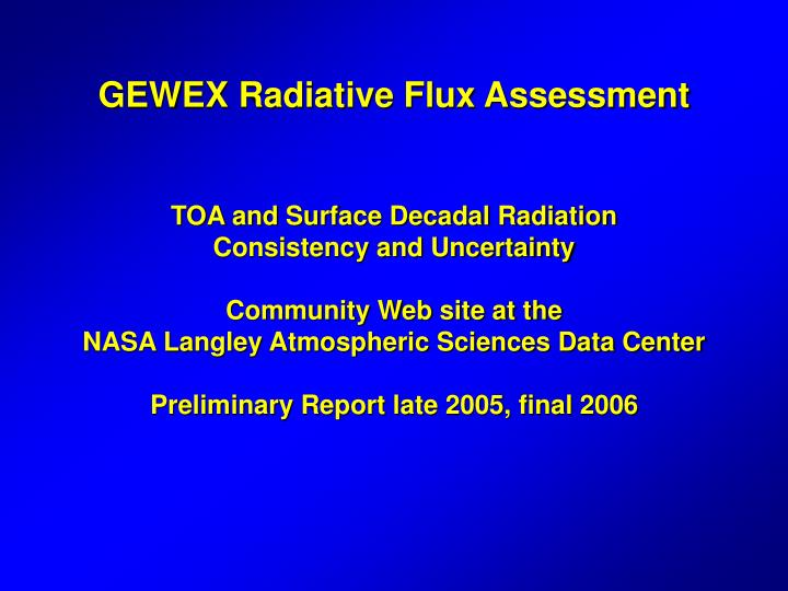 GEWEX Radiative Flux Assessment