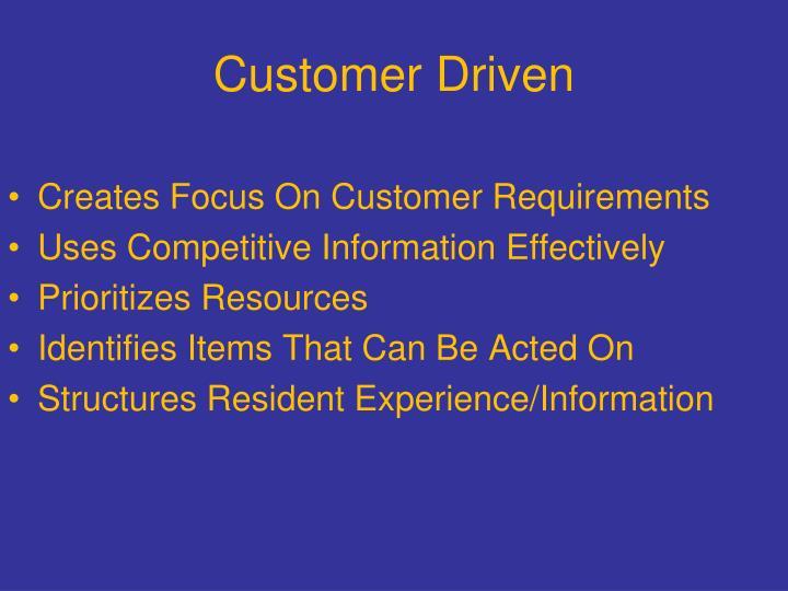 Customer Driven
