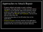 approaches to attack repair