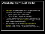 attack recovery dir mode