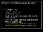 memory updates logging example