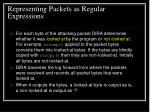 representing packets as regular expressions