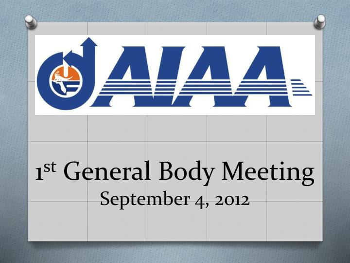1 st general body meeting september 4 2012