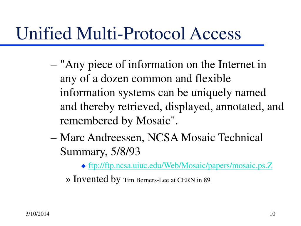 Unified Multi-Protocol Access