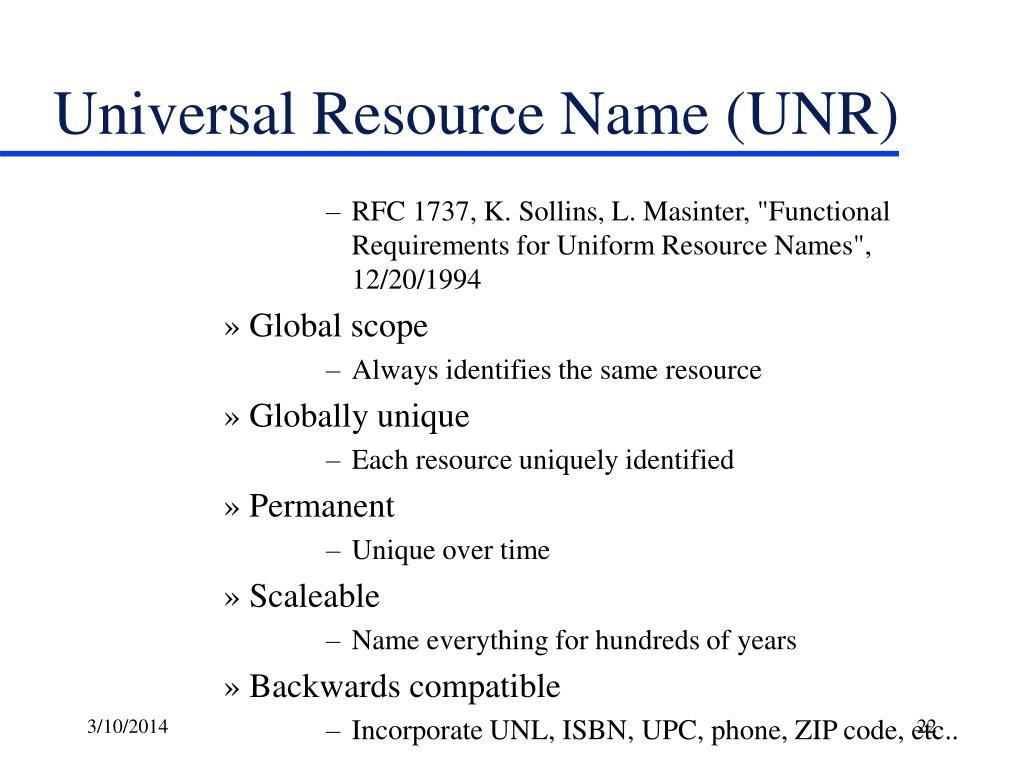 Universal Resource Name (UNR)