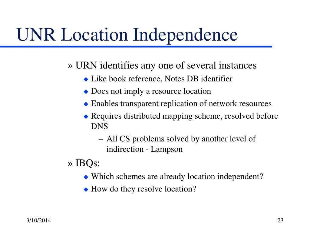 UNR Location Independence