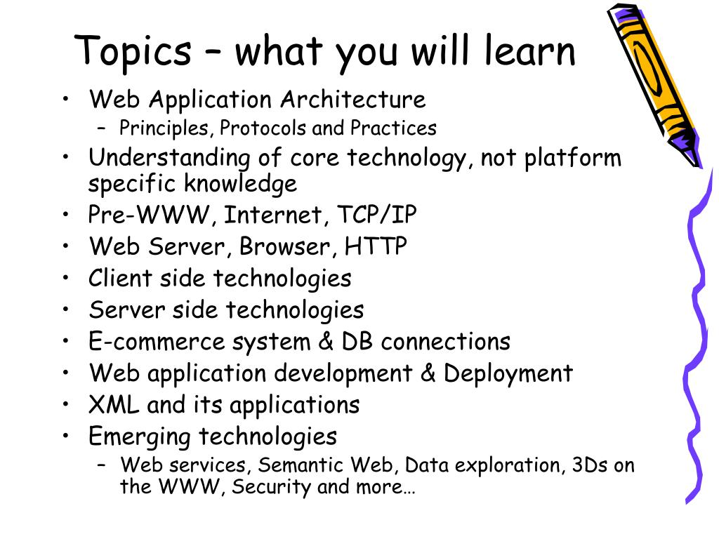 Topics – what you will learn