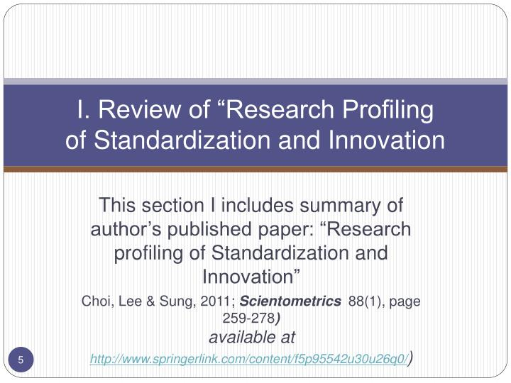 """I. Review of """"Research Profiling"""