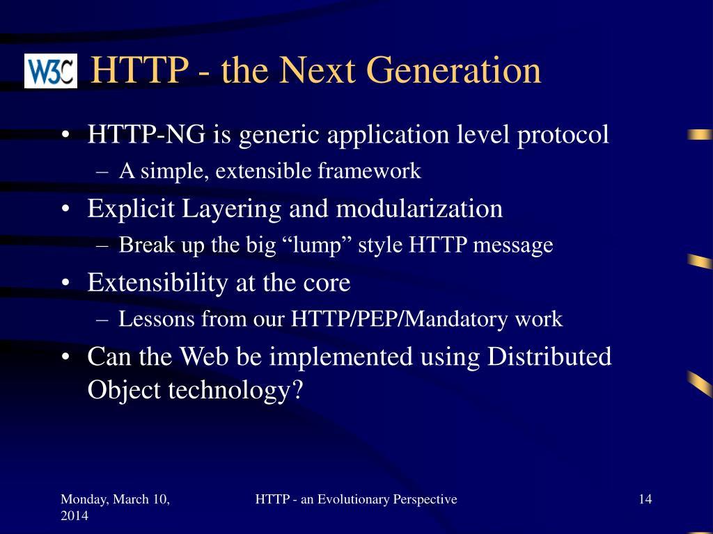HTTP - the Next Generation