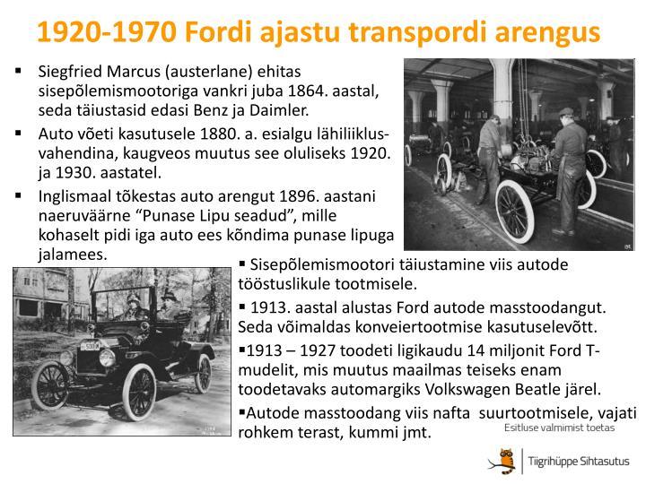 Siegfried Marcus (austerlane) ehitas sisepõlemismootoriga vankri juba 1864. aastal, seda täiustasid edasi Benz ja Daimler.