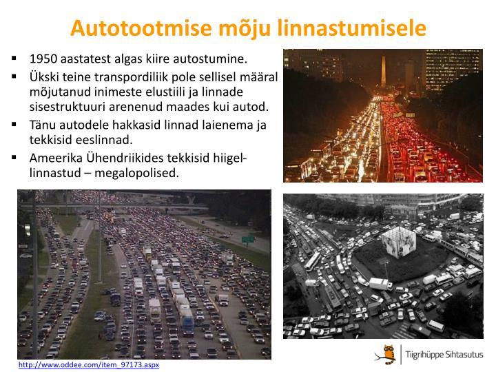 Autotootmise mõju linnastumisele