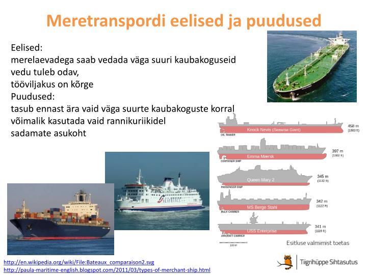 Meretranspordi eelised ja puudused