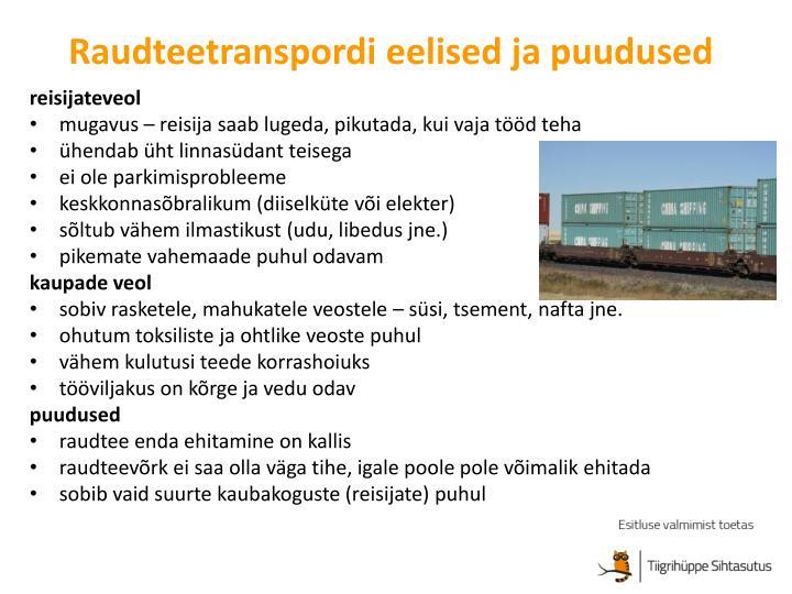 Raudteetranspordi eelised ja puudused