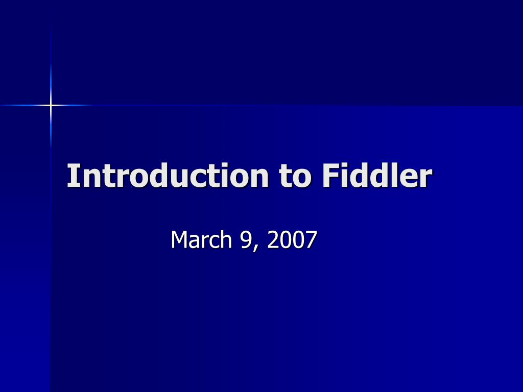 introduction to fiddler l.