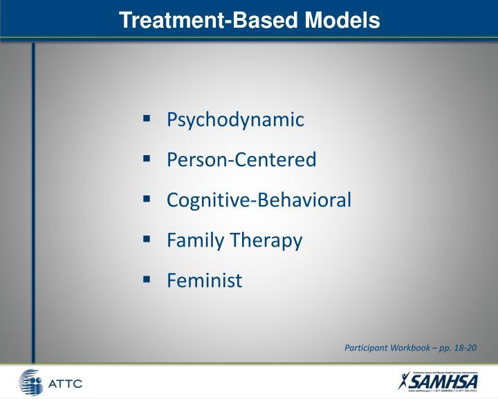 Treatment-Based Models