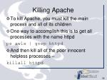 killing apache