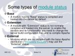 some types of module status