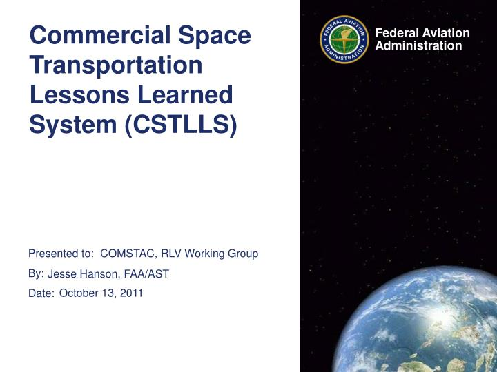 commercial space transportation lessons learned system cstlls n.