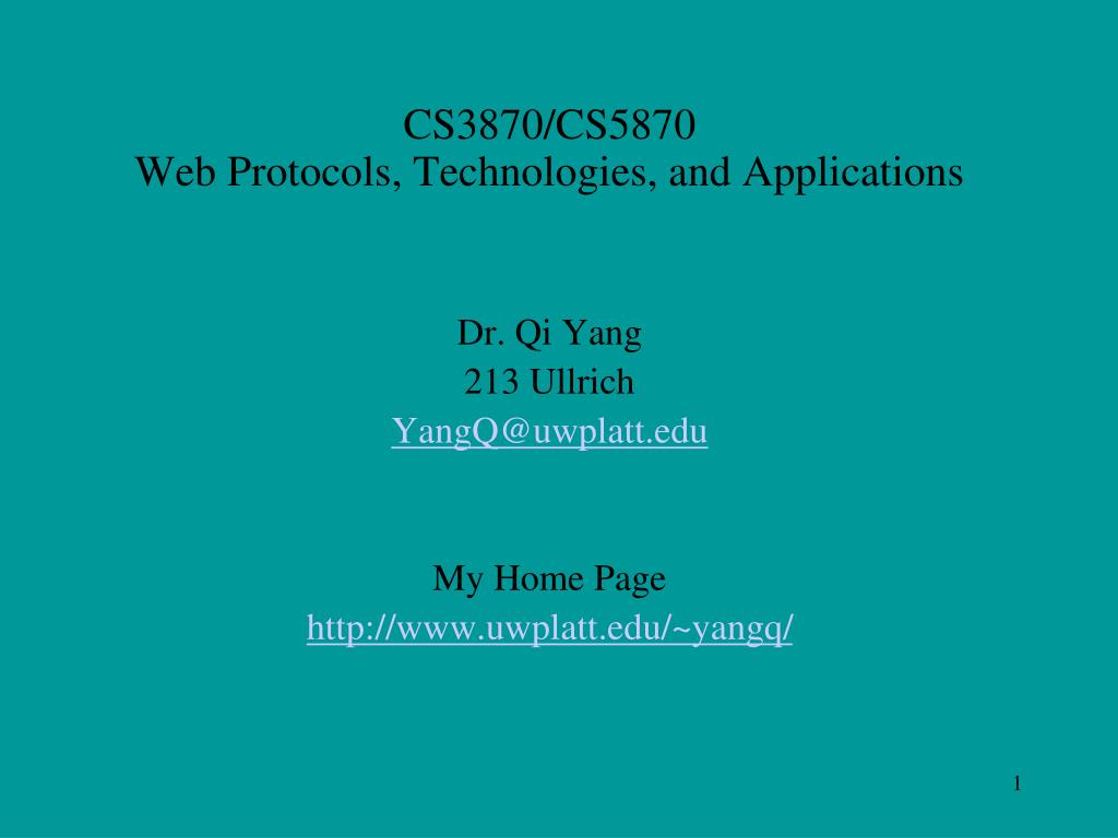 cs3870 cs5870 web protocols technologies and applications l.