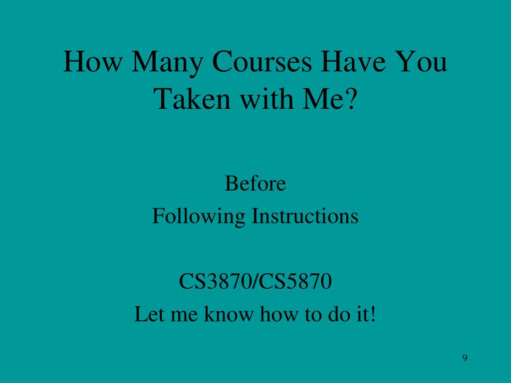How Many Courses Have You Taken with Me?