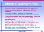 information superhighway uses